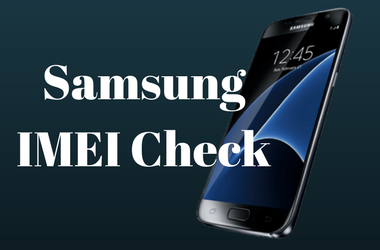 Samsung IMEI Check - Find Samsung Carrier Lock, Blacklist