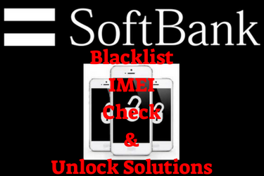 SoftBank Japan Blacklist IMEI Check | CLEAN IMEI vs Bad IMEI
