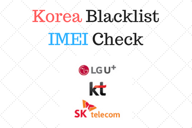 Korea Blacklist IMEI Check - How to unlock Stolen/Lost