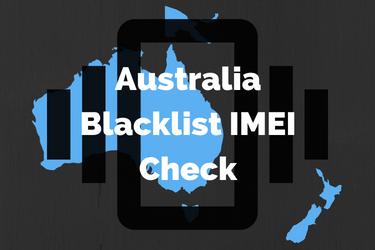Paid & Free Australia Blacklist IMEI Check Tools 2018